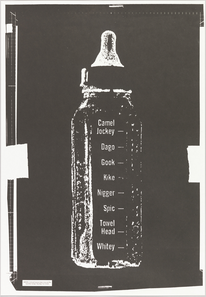 Black and white print of baby bottle with derivative and slang identifiers (i.e. Camel Jockey, Dago, Gook)
