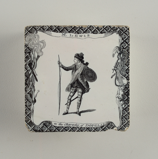 "Square tile. ""Mr. [William Thomas] Lewis in the Character of Douglas"". Standing figure, armed, body facing observer, head to left, one hand resting on bow at left. Latticed border with trophies and a banderole. Design from Bell's British Theatre, 1776-78."