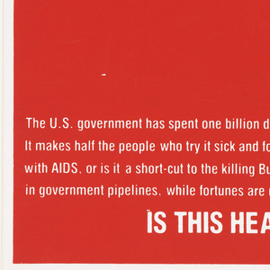 Poster depicts the Coca-Cola logo, but with the word AZT instead. Below it is written: Trade-mark. Lower center, in white: IS THIS HEALTH CARE OR WEALTH CARE? Imprinted text in white: The U.S. government has spent one billion dollars...[4 lines of text]...