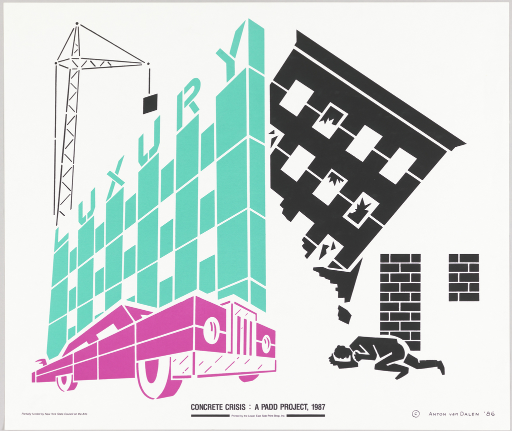 Luxury car in fucshia alongside a luxury building in turquoise with the word LUXURY, a black crane next to the buidling, and to the right a black brick building being toppled onto a man who is crouched on the ground. Lower margin in black: CONCRETE CRISIS: A PADD PROJECT, 1987