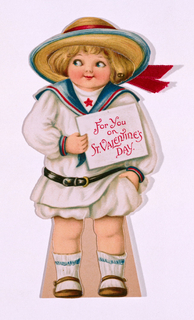 A small child in a sailor costume with a broad-brimmed hat, holding a sign with a greeting in red: For you / on / St. Valentine's / Day. The ribbon is attached by a hinge.