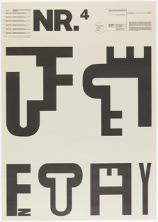 At upper left center in large black block leters, NR.4. Below, poster design consists of six extremly large black block letter groups joined so as to form logos or trademarks. The letter combinations are: combined letters T,F,J; E,F,J,T; F,N; C,U; F,H,A; V,I 