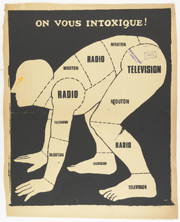 Poster, On Vous Intoxique, Radio, Television, Mouton!  (You are being Poisoned, Radio, Television, Mutton!)