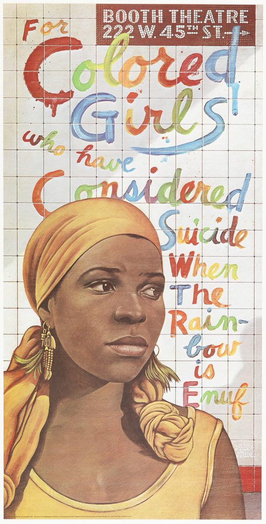 "Poster promoting the play ""For Colored Girls Who Have Considered Suicide When the Rainbow is Enuf"" at the Booth Theatre."