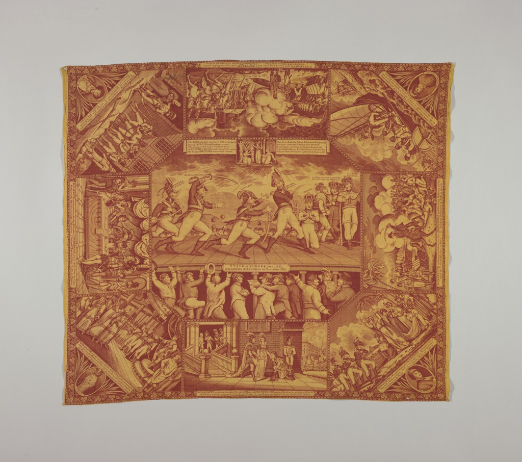 "Handkerchief printed in red and yellow showing unflattering and derogatory political cartoons of Napoleon during his various campaigns. Beneath the vignettes are inscriptions in English and German. The large central vignette is entitled ""Stage of Europe, December 1812."""