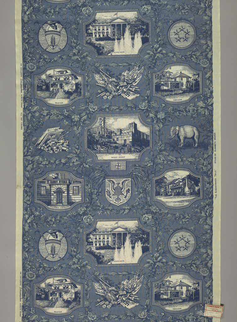 Length of printed cotton designed in honor of President Dwight D. Eisenhower. The design is arranged in the manner of a French early 19th century print, with scenes in medallions from the President's life: the Abilene house, West Point, Columbia University, The White House, the Gettysburg house, and the Denver house. Enframement of oak leaves and flowers, military trophies, and the Republican elephant. In blue and white.
