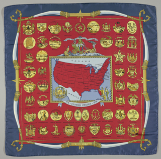 "Printed scarf to commemorate the U.S. Bicentennial. Inside a blue border are official state seals of forty-nine states in gold on a red ground. In center is a rectangle containing a US map in red on a light blue ground. The rectangle also contains: the state seal of Hawaii on the lower left and on the lower right are the figures of liberty and justice. At the top of the rectangle is George Washington in the Chariot of Liberty. A quote above the chariot reads: ""Where Liberty Dwells, There Is My Country."" Hanging as a swag from the frame is: ""1776 United States 1976."""
