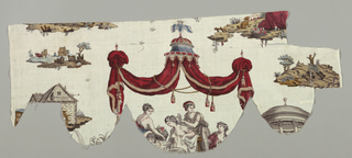 "Valence shaped piece and three fragments, printed by plate with color added by block; design: ""Toilet of Venus"". A) Valence shows a canopy in red and blue, below which is part of scene of Venus and attendants. Other fragments show mill, landscape detail, part of temple. Probably Nantes."