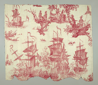 "Piece of cotton, scalloped at bottom, Plate-printed in red. Incomplete repeat of ""LE COMBAT DE TOURMALET LES VAISSEAUX DE HEROS ET LE SUPERBE, 3 SEPT 1782."" Below the two groups of vessels show, above two groups of savages in feathered head dresses, under palm tree."