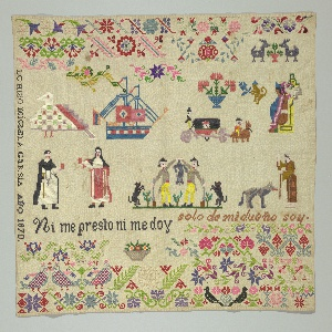 """Large square sampler embroidered in bright colors with floral pattern bands, confronted birds, and spot motifs including a monk, a nun, a pair of hunters, a ship, and the seated Aztec prince, Itzcoatl.  Text """"Ni me presto ni me doy"""" and """"solo de mi dueño soy."""""""