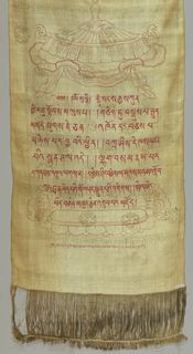 Vertical panel of Buddhist connotation: coarse cream silk damask medallions, fret border at top and bottom; painted in red with sacred umbrella at top and lotus at bottom; long inscription in Tibetan (?) between. Two broad twill selvages. Deep warp fringe top and bottom; inscription and decoration drawn on reverse.