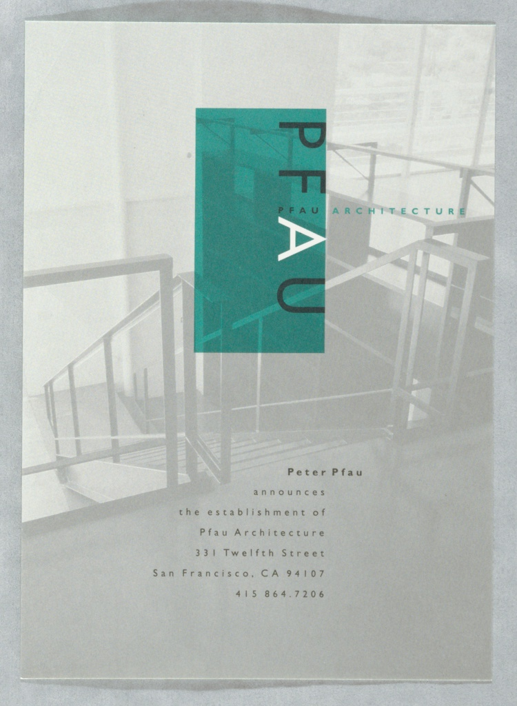Letterhead, upper right with turquoise rectangle. Text in black and white: PFAU; PFAU ARCHITECTURE; 578 Rhode Island / San Francisco, CA 94107.