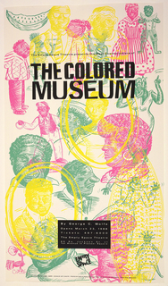 Poster design with black text on a background of figures illustrated in pink, yellow and green. Black text: The Empty Space Theatre presents the West coast premiere of / THE COLORED / MUSEUM; white text in black box, below: By George C. Wolfe / Opens March 23, 1988 / Tickets: 467-6000 / The Empty Space Theatre / 95 So. Jackson St. at / 1st Avenue in Pioneer Square.