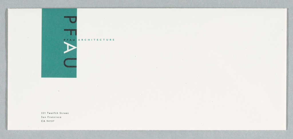 Envelope with turquoise rectangle. Text in black and white: PFAU; PFAU ARCHITECTURE; 331 Twelfth Street / San Francisco, CA 94107.