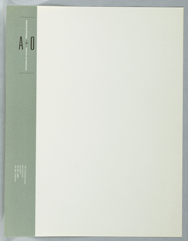 """Corporate identity running along left edge of sheet: green band running from top to bottom. Top: """"A+O"""" (in black) running horizontally, bisected at shared plus sign by """"Industrial Design + Interior Architecture"""" (in white) running vertically. Logo bounded by thin black lines at top and bottom. Bottom of sheet: address (1311 Tennessee Street), phone and fax numbers facing to left side. Printed in green, black inks. Letterhead in cream with left edge containing light green rectangle with text in black and white: Industrial Design A + O Interior Architecture; 1131 Tennessee Street / San Francisco / CA 94107 / 415 282-5885 / 415 282-1296 FAX."""