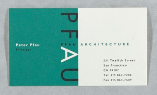 Card with half in turquoise and half in off-white; text in black, turquoise and white: PFAU / ARCHITECTURE; Peter Pfau / Principal; lower right: 331 Twelfth Street / San Francisco / CA 94107.