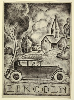 "Vertical rectangle. Advertising design for a Lincoln automobile with driver and passenger. In the foreground, a picture of a Lincoln towncar with whitewalled tires above the word ""Lincoln"" in stylized letters. In the background, a landscape with a tree and church."