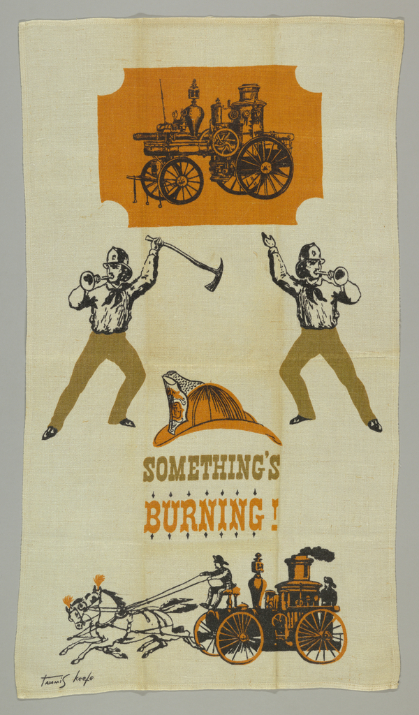 "Fire engines, fireman, and helmet, with ""Something's Burning!"" printed below. In orange, green and black."
