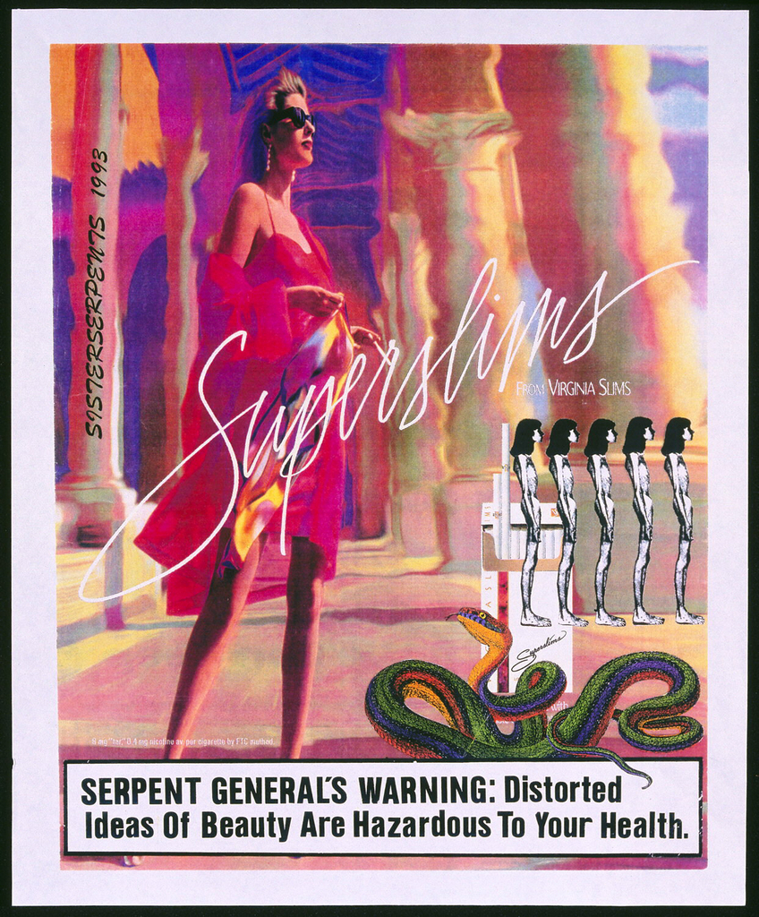Poster depicts a blurry photograph of a blonde woman in a red dress wearing black sunglasses holding a cigarette in her left hand. Across the poster, text in white: Superslims / FROM VIRGINIA SLIMS. In the lower right, an open pack of Virginia Superslims. Superimposed on this pack, is a coiled green snake and a row of five nude, nearly skeletal, woman in profile. In the lower margin, text in black on white: SERPENT GENERAL'S WARNING: Distorted / Ideas of Beauty Are Hazardous To Your Health.