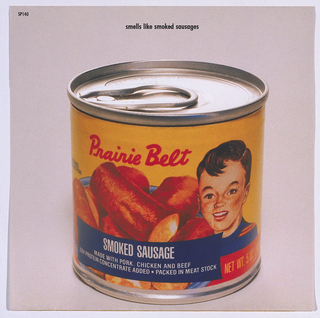 Design for front and back of seven-inch record sleeve for album of various musical groupos for SubPop Records, Seattle. Recto: color photographic image of a can with an image of a boy and sausages. In red text on yellow ground: Prairie Belt; in white text on blue: SMOKED SAUSAGE / MADE WITH PORK, CHICKEN AND BEEF / SOY PROTEIN CONCENTRATE ADDED. PACKED IN MEAT STOCK; in yellow on red: NET WT. 5 OZ [...]. Verso: Photographic detail of an open can of sausage; upper left, list of various bands (e.g., Tar, Vertigo) and songs; left and upper right, logos of SubPop record company.