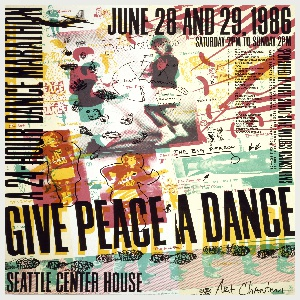 Montage of dancers, feet, footprints, a bomb, a gun, a fighter plane, etc. in overlapping layers of transparent red, yellow, blue and black ink, newsprint-like effect. Text in black, upper margin: JUNE 28 AND 29, 1986 / SATURDAY 2PM TO SUNDAY 2PM; right margin: SPONSORED BY PUGET SOUND SANE AND LEGS AGAINST ARMS; left margin: A 24-HOUR DANCE MARATHON; across lower section: GIVE PEACE A DANCE; lower left: SEATTLE CENTER HOUSE.