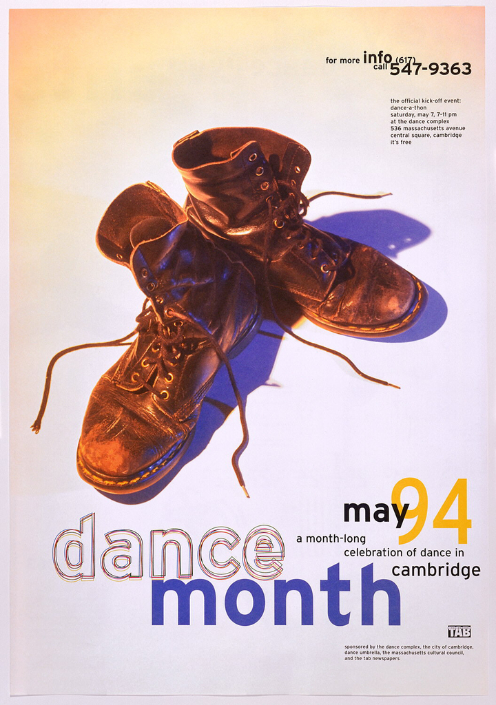 "Poster for dance festival in Cambridge, Massachusetts, in May 1994. On white/yellow background, photographic image of unlaced pair of work boots, arranged heel-to-heel, ballerina-style, is centered in upper two-thirds of sheet. In lower third, text reads ""dance month/may 1994/a month-long celebration of dance in cambridge."" Additional text in upper right and lower right corners. On back of sheet: calendar of events fills two thirds of sheet, aligned upper left, interspersed with five photographs of pairs of shoes and feet."