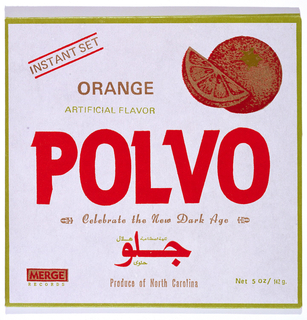 "Record cover for musical group Polvo. Front cover and four back flaps to enclose record. Design parodies consumer packaging for orange juice. Printed in orange at center of front cover: POLVO. Upper right, image of oranges. Other details of orange juice packaging included throughout (e.g. ""ORANGE/ARTIFICIAL FLAVOR"" at upper left; ""Produce of North Carolina"" at bottom center). Additional text in Arabic at lower center. Merge Record's logo printed at bottom left. Upper back flap: ""POLVO"" in shield with heraldic motives. Lower back flap: Record company's address, image of oranges in center, listing of songs at lower center. Side flaps: credits printed in orange. Published by Merge Records, Chapel Hill, North Carolina."