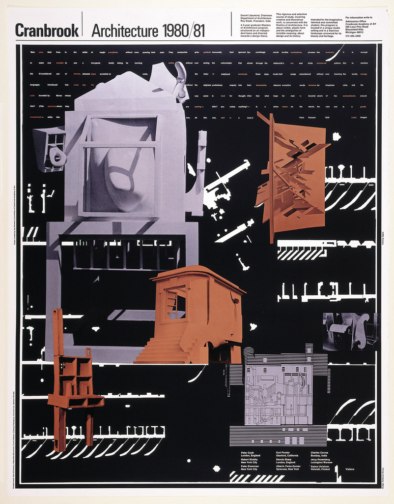 Poster for Masters Program. Text and images integrated throughout with program title printed at top left, in black: Cranbrook Architecture 1980/81; text upper right notes information on program. Below this, quote from Louis Aragon appears in white and bronze lettering. A listing of visiting architects in white is at lower right margin. Images, on black background, superimposed over text, includes photographs of architectural models and floorplan designs.
