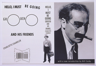 """Front cover depicts black and white photograph of Groucho Marx smoking a cigarette and below him is the phrase """"with a new introduction by Bill Cosby,"""" in white on black ground. Spine includes the title, """"HELLO, I MUST BE GOING GROUCHO AND HIS FRIENDS"""" and the name of the author. Bottom of the spine depicts a black and white photograph of Groucho Marx holding a black bag inscribed in white """"CITADEL PRESS."""" Back cover depicts the title mimicing the image on the front cover. The phrases """"Hello, I MUST"""" and """"BE GOING"""" represent his thick eyebrows. The Os in """"GROUCHO"""" are enlarged to represent his glasses. The phrase """"AND HIS FRIENDS"""" represents his mustache and the name of the author represents the cigar he's smoking. Lastly, the publishing information of the book is shaped like a bowtie."""