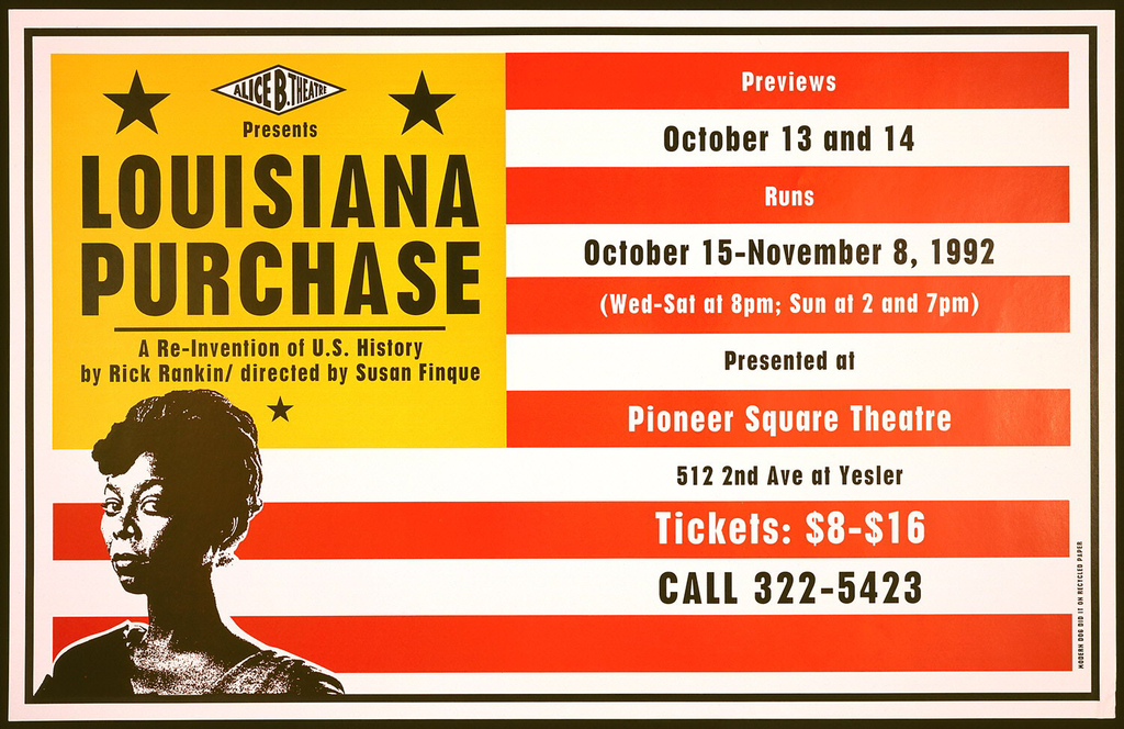 Poster for LOUSIANA PURCHASE, a play. Details concerning calendar on the right. Modified American flag with yellow box instead of stars. Bust of a woman in the lower left.