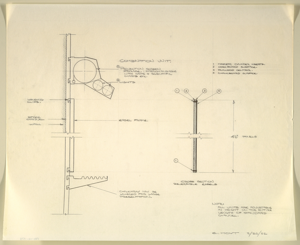 Design for a wall-mounted combination chalkboard, corkboard, projection screen and chart storage for the Donald Deskey Associates office. At right, side elevation labeled to indicate components: above, an overhang houses a rolled projection screen, maps, and charts as well as two tubular lights. Below, an easel frame holds various display and writing surfaces, below which a ridged tray for utensils; these components clip into wall mounted track and are adjustable. At right, a cross section of the reversible easel panel. Materials and dimensions indicated in graphite throughout; signed in graphite at lower right: E. HOYT 3/26/62.