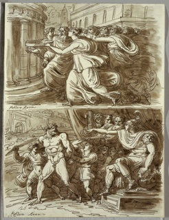 Upper drawing of woman carrying round tray rushing left toward round temple; behind her crowd of men, and in distance palace and top of obelisk. Lower drawing of emperor or warrior in classical dress on throne pointing at nude man (oversized), held by two men who