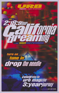 "Invitation to a party sponsored by Urb Magazine, promoting release of a record called ""California Dreaming."" Background of recto is multicolored with two images of satellite dishes at bottom. Above, in yellow on red oval: URB; in white on red oval: magazine...paper, ink and soul!; in alternating purple and yellow on black oval: invite you on; in white: 2:18:9four/ california/ dreaming; in alternating purple and yellow on black oval: our west coast revolution; below, in yellow on black ovals: turn on/ tune in: in white on black oval: drop the needle; in white: celebrating the/ urb magazine/ 3:yearjouney."