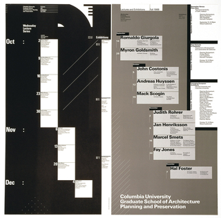 Poster shows text in white, lower center: Columbia University / Graduate School of Architecture / Planning and Preservation; left: Wednesday / Lecture / Series. The poster lists the schedule of the lecture series along with names of lecturers in black, white, and gray.