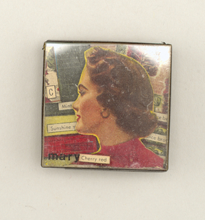 "Square in shape, backed with tape into which metal clasp secured. Montage of printed images with woman's head facing left, ""Mary"" lower left corner of plexi cover."