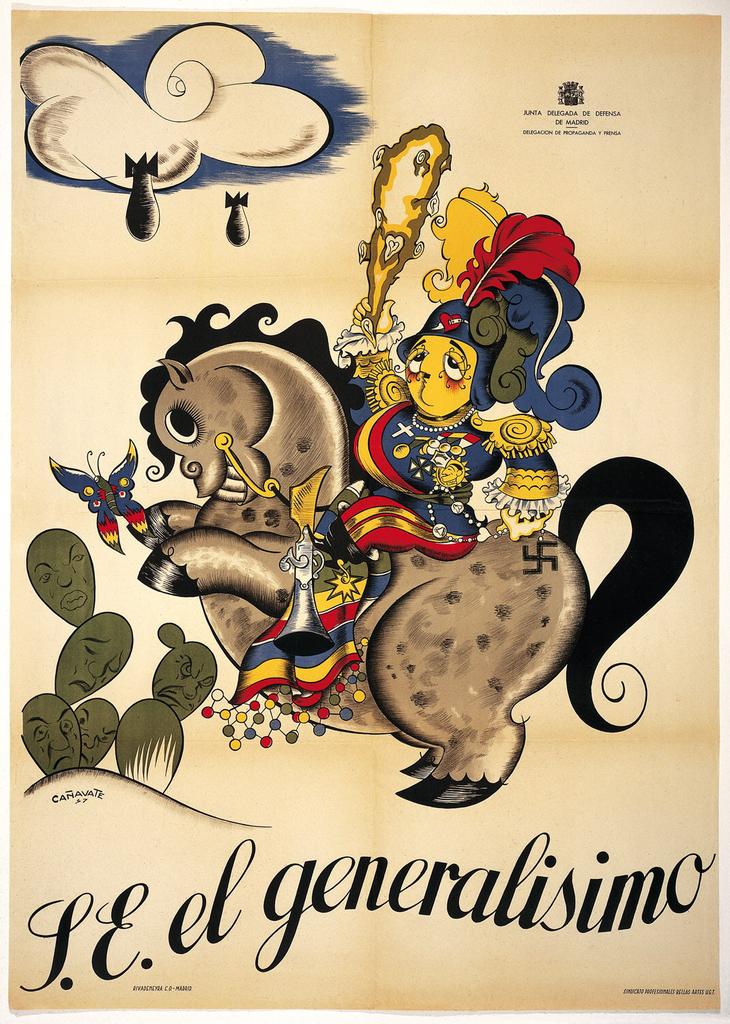 Spanish Civil War poster. Center: caricature of Franco in elaborate yellow, red, and blue costume with feathers; sitting on a rearing horse. Top left: white cloud raining two bombs. Lower left: group of cacti on small hill. Council for the Defense of Madrid logo imprinted in black top right. Bottom text in black script: S.E. el generalisimo (S.E the supreme commander).
