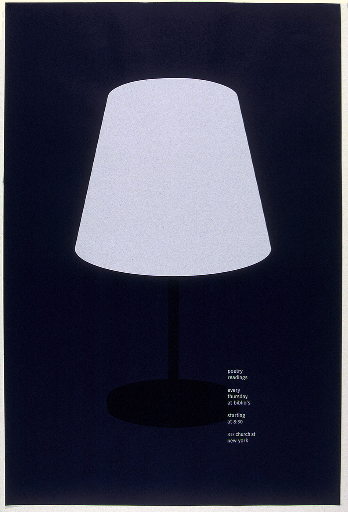 """Simple table lamp with white shade and black base on navy blue background is placed in the center of poster. Imprinted in white in lower right quarter text of announcement: """"poetry readings/ every thursday at biblio's/ starting at 8:30/ 317 church st new york."""""""