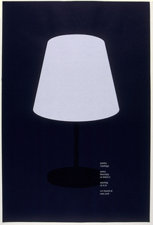 "Simple table lamp with white shade and black base on navy blue background is placed in the center of poster. Imprinted in white in lower right quarter text of announcement: ""poetry readings/ every thursday at biblio's/ starting at 8:30/ 317 church st new york."""