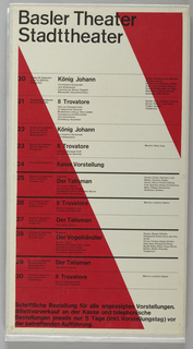 "Theatre poster with diagonal sections of red and white ground. At top left, title printed in black sans-serif reads ""Basler Theater / Stadttheater."" Beneath this, dates and performances are listed vertically, in smaller black type. These events are separated by alternating medium- and light-weight black lines."