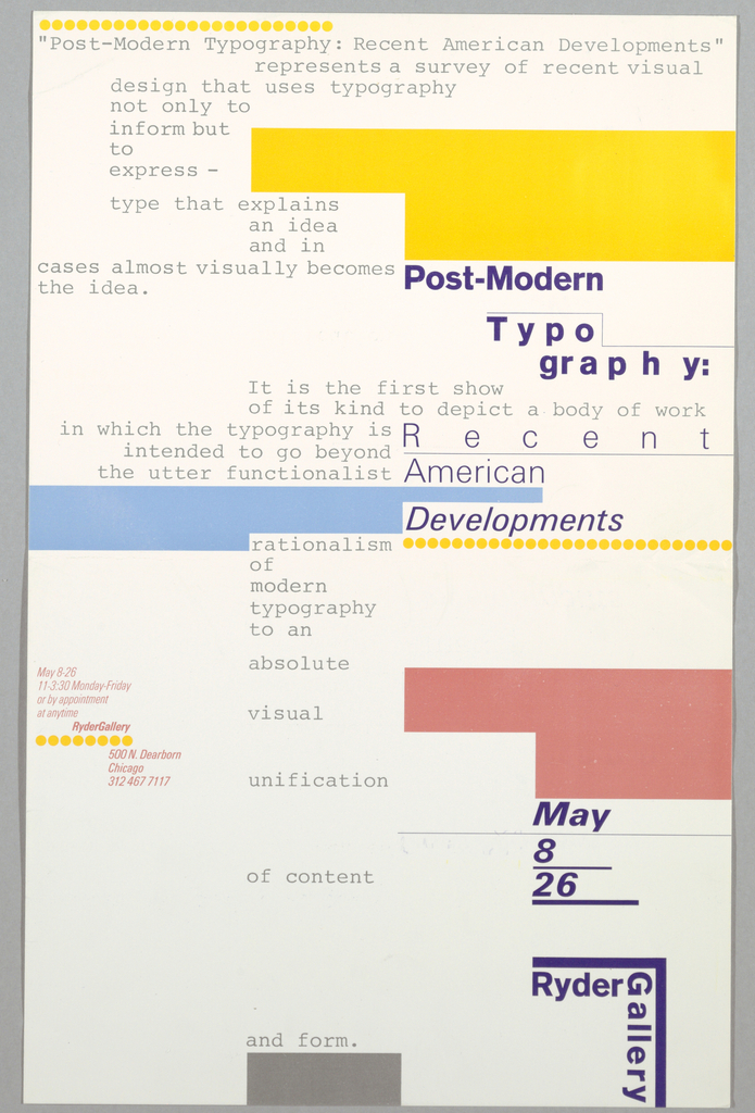 Design using blocks of gray printed text alternating with yello, blue, pink and gray blocks that resemble text areas. Title and gallery name in dark blue ink. Image is the text.