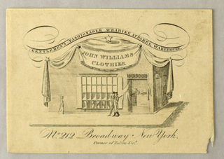 """A street corner with a tailor's shop; a woman and two men walk past it. On top are a drapery festoon with the same as copied above and a flourish, containing: """"GENTLEMAN'S FASHIONABLE WEARING APPAREL WAREHOUSE."""""""