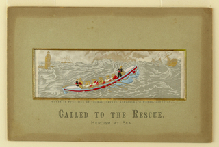 A lifeboat is seen going to the rescue of a sinking ship. Title on mount. Verso: manufacturer's name and list of available subjects.