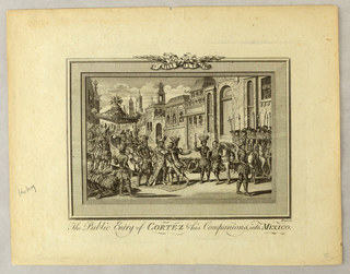 Print, The Public Entry of Cortez and His Companions into Mexico