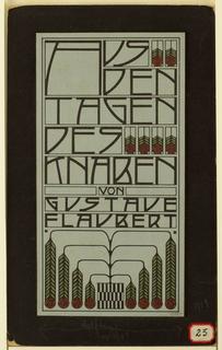 """Titlepage for """"Aus Den Tagen Des Knaben"""" by Gustave Flaubert."""