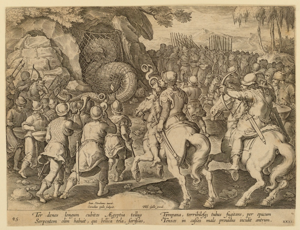 """Horizontal rectangle. A large serpent is trapped at the entrance of a cave, a net blocking the entrance. Foot-soldiers and cavalrymen, blowing trumpets and beating drums, surround the cave. Near left center: """"IOAN. STRADANUS INVENT. / CORNELIUS GALLE SCULPSIT""""; center: """"PHLS GALLE EXCUD."""""""