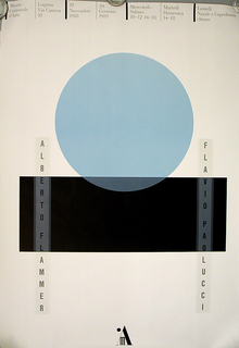 "Vertical rectangle. Exhibition poster image comprised of a light blue circle (like a pure, perfectly-formed lens) set onto the center of a black horizontal bar/base.  This dominant, geometric image (set against a white background) is flanked by two vertical, diaphanous bands bearing the names of the photographer ""Alberto Flammer"" (left) and the artist ""Flavio Paolucci"" (right)."