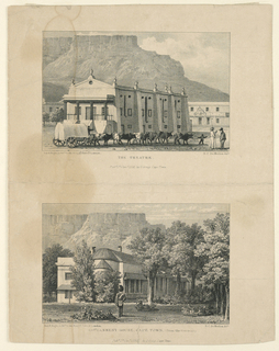 Vertical rectangle. Above is A/. Oblique view of the theatre which stands in the midst of a square, from the left corner of the frontside. An ox-cart and a group of two men are in the foreground. Caption: Day + Haghe, Lithrs to the King, 17 Gate St.. London. H.C. de Meillon delt / THE THEATRE / Pubd. 1st Jany. 1832 by G. Greig Cape Town. Below: B/. Oblique garden view of the house. A soldier is shown from the back in the foreground. Caption as above with the exception: GOVERNMENT HOUSE, CAPE TOWN.