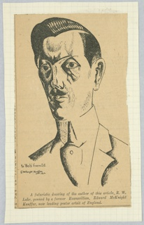 Clipping from a newspaper of a bust portrait of the writer R. W. Lahr, turned a quarter to the left. The figure is dressed in a suit and tie with a high collar. Below the figure, caption printed in italics: A futuristic drawing of the author of this article, R. W. Lahr, penned by a former Evansvillian, Edward McKnight Kauffer, now leading poster artist of England. Clipping is pasted to a larger sheet of graph paper.