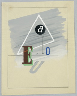Study for an abstract composition with a cluster of vowels (A, E, I, O, U) at center, depicted in different typefaces and colors. Behind the letters, a white triangle in outline. Background shaded in gray. Surrounding the image, graphite framing lines.