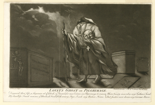 Scene of a cemetery at night.  The headless figure of the ghost of Simon Fraser, 11th Lord Lovat, walks in foreground towards the left wearing a monk's robes.  He holds his head in his left hand and a walking stick in his right.  Beneath the image is the title: Lovat's Ghost on Pilgrimage, followed by a satirical poem: Disguis'd thro' Life, a Layman at ye block, Doom'd for Crimes in Pilgrimage to Roam, Where Vanity Inscribes my Father's Tomb, My headless Trunk resumes ye Monkish Frock, With Weary Steps, I Seek my Native Home, But Justice Now Denies my Carcase Home.